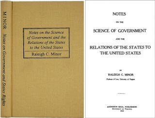 Notes on the Science of Government and the Relations of the States. Raleigh C. Minor