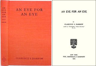 An Eye for an Eye. Clarence Darrow