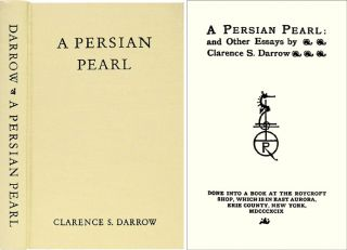 A Persian Pearl. And Other Essays. Clarence Darrow