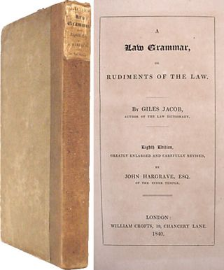A Law Grammar, or Rudiments of Law; Compiled From The Grounds, Giles Jacob.