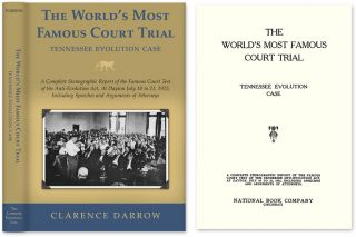 The World's Most Famous Court Trial. Tennessee Evolution Case. Clarence Darrow, William J. Bryan