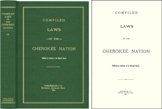 Compiled Laws of the Cherokee Nation. Cherokee Laws, Michael Weber, New Introduction