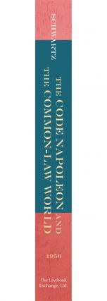 The Code Napoleon and the Common-Law World: The Sesquicentennial...
