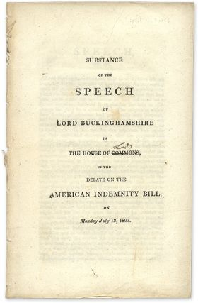 Substance of the Speech of Lord Buckinghamshire in the House of. Lord Buckinghamshire