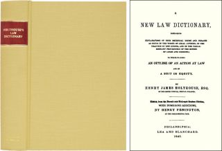 A New Law Dictionary, Containing Explanations of Such Technical. Henry James Holthouse