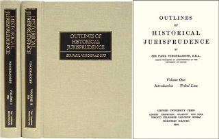 Outlines of Historical Jurisprudence. 2 Vols. Sir Paul Vinogradoff