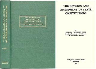 The Revision and Amendment of State Constitutions. ISBN 1886363730. Walter Fairleigh Dodd