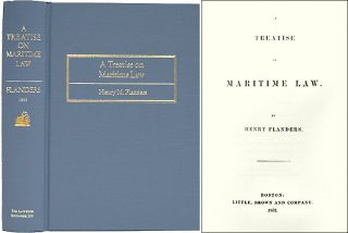 A Treatise on Maritime Law. Henry Flanders