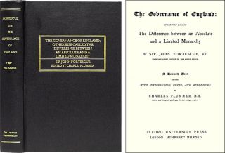The Governance of England: Otherwise Called The Difference. Sir John Fortescue, Charles Plummer,...