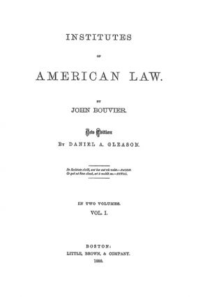 Institutes of American Law. New Edition by Daniel A. Gleason. 2 Vols.