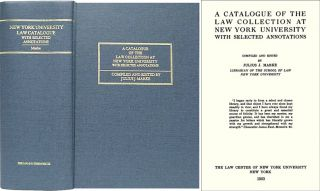 A Catalogue of the Law Collection at New York University with. Julius J. Marke, , compiler.