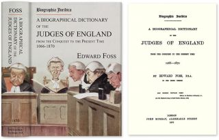 Biographia Juridica. A Biographical Dictionary... Judges of England. Edward Foss