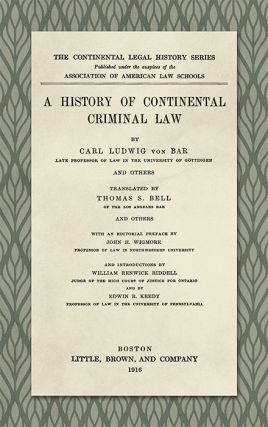 A History of Continental Criminal Law. L. v. Bar, Ludwig von
