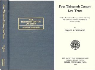 Four Thirteenth Century Law Tracts. George E. Woodbine