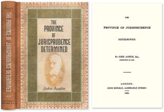The Province of Jurisprudence Determined. John Austin