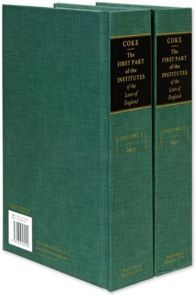 The First Part of the Institutes of the Laws of England; Or, A...