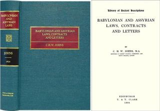 Babylonian and Assyrian Laws, Contracts and Letters. C. H. W. Johns