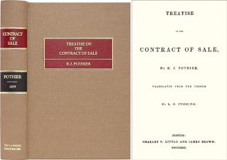 Treatise on the Contract of Sale. Robert Joseph Pothier, L S. Cushing