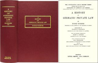A History of Germanic Private Law. Translated by Francis S. Rudolf Hubner, Francis S. Philbrick,...