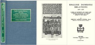 English Domestic Relations 1487-1653. A Study of Matrimony and. Chilton Latham Powell