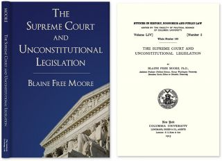 The Supreme Court and Unconstitutional Legislation. Blaine Free Moore