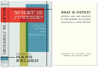 What is Justice? Justice, Law and Politics in the Mirror of Science. Hans Kelsen, HARDCOVER.