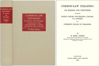 Common-Law Pleading: Its History and Principles. Including Dicey's. Ross R. Perry