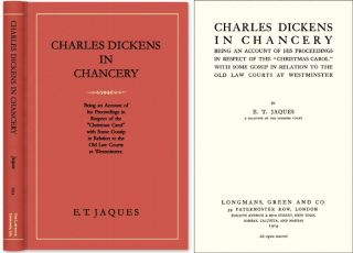 Charles Dickens in Chancery: Being an Account of his Proceedings in. E. T. Jaques