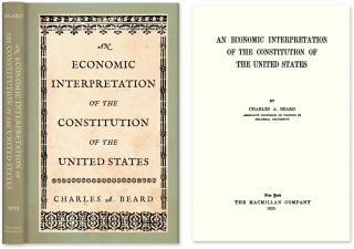 An Economic Interpretation of the Constitution of the United States. Charles A. Beard