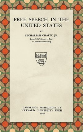 Free Speech in the United States, Second edition. Zechariah Chafee Jr.
