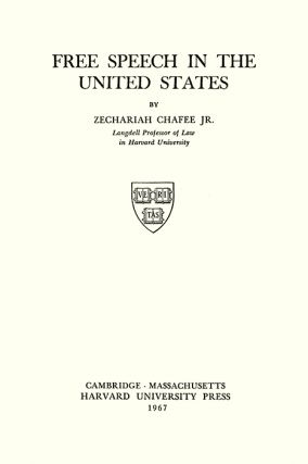 Free Speech in the United States. Revised Second edition (1967).