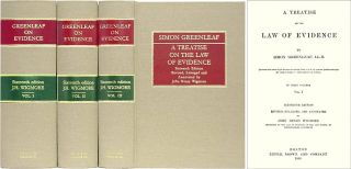 A Treatise on the Law of Evidence. 3 Vols. (1899) 16th & final edition. Simon Greenleaf