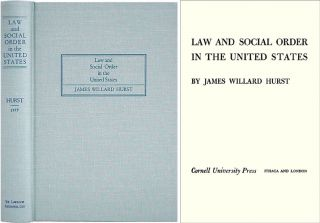 Law and Social Order in the United States. James Willard Hurst