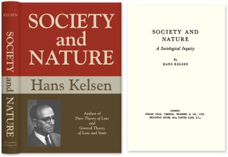 Society and Nature: A Sociological Inquiry. Hans Kelsen, HARDCOVER