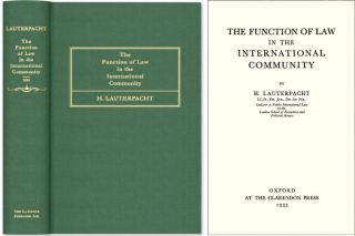 The Function of Law in the International Community. Sir Hersch Lauterpacht