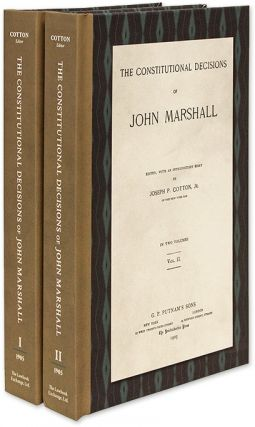 The Constitutional Decisions of John Marshall. 2 Vols. ed., Intro, John Marshall, Joseph P. Cotton