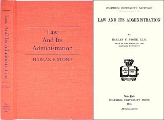 Law and its Administration. Harlan F. Stone