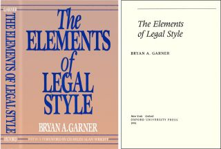 The Elements of Legal Style. Garner. Bryan A