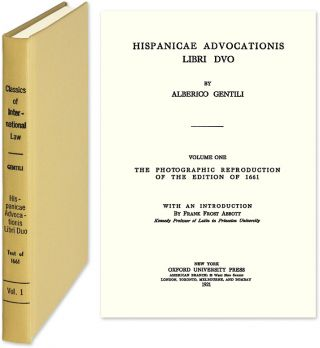 Hispanicae Advocationis Libri Duo. 1995 reprint of the 1661 edition. Alberico Gentili
