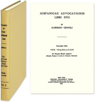 Hispanicae Advocationis Libri Duo. The [English] Translation. Alberico Gentili