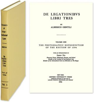 De Legationibus Libri Tres. Reprint of the 1594 Latin text. Alberico Gentili