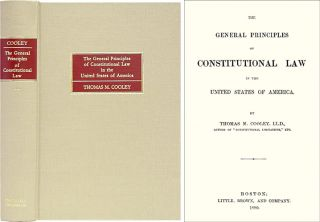 The General Principles of Constitutional Law in the United States. Thomas M. Cooley.