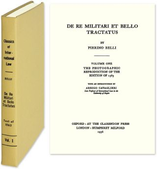 De re Militari et Bello Tractatus Reprint of the 1563 edition in Latin. Pierino Belli, Arrigo...