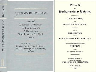 Plan of Parliamentary Reform, in the Form of a Catechism, with. Jeremy Bentham