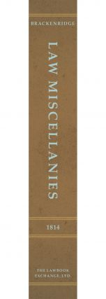 Law Miscellanies: Containing an Introduction to the Study of Law...