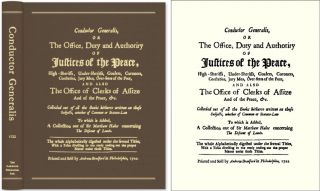 Conductor Generalis, or The Office, Duty and Authority of Justices. Legal Manual