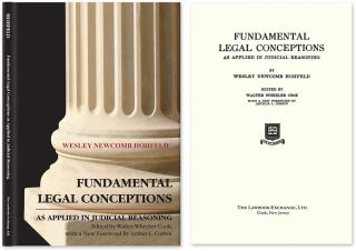 Fundamental Legal Conceptions as Applied in Judicial Reasoning. Wesley Hohfeld, Walter Wheeler...