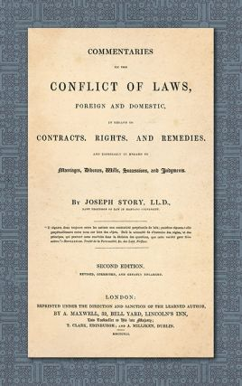 Commentaries on the Conflict of Laws Foreign and Domestic in Regard. Joseph Story.