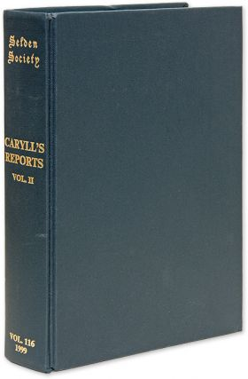 Reports of Cases by John Caryll Part II 1501-1522. Selden Society 116. J. H. Baker