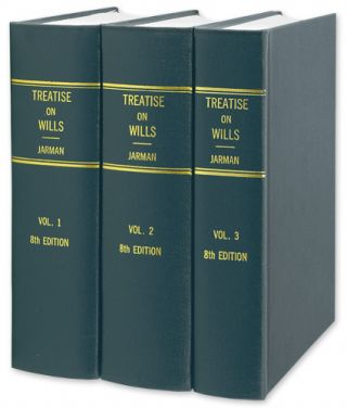 Treatise on Wills, 8th Ed. 3 Vols. 2000 Reprint of 1951 edition. Thomas. Jennings Jarman, Raymond